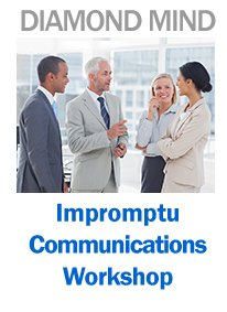 Impromptu Communications Workshop, effective communication, interpersonal skills