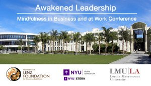 Awakened Leadership Conference - Mindfulness at Business and at Work