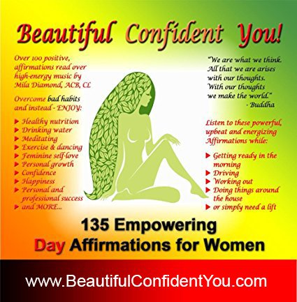 Beautiful Confident You Affirmations by Mila Diamond